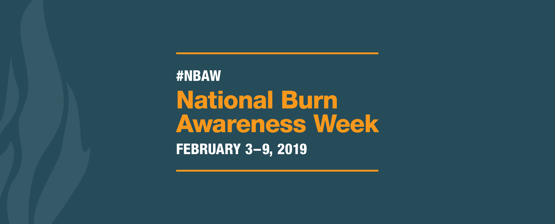 National Burn Awareness Week