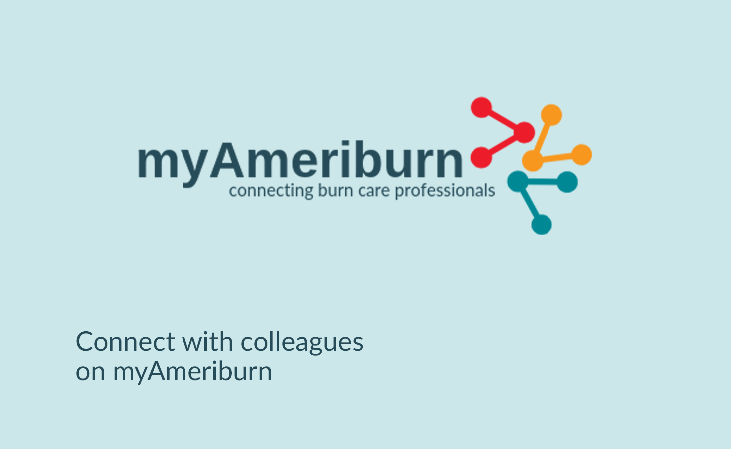 myAmeriburn: Connecting burn care professionals