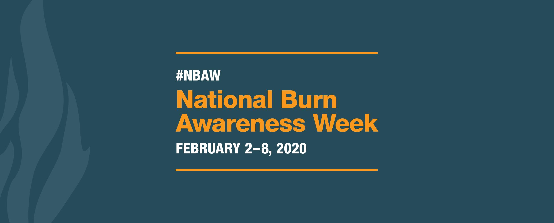 National Burn Awareness Week 2020
